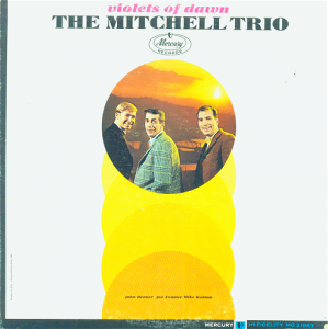 The Mitchell Trio, with John Denver on the left.