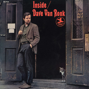 Not a rival movie or biopic, but a 1964 album by Dave Van Ronk.