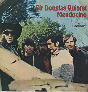 The Sir Douglas Quintet, led by Doug Sahm (left).