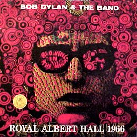 A couple of the many bootlegs of material from Dylan's May 17, 1966 concerts, which usually misidentified the location as the Royal Albert Hall.