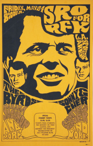 Unusual poster for a Byrds concert at a benefit for presidential candidate Robert F. Kennedy, shortly before he was assassinated in 1968.
