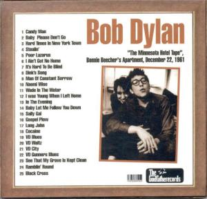 Bob Dylan bootleg bills this material as having been recorded in Bonnie Beecher's apartment in December 1961.