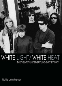 "There's more info about the VU's ""lost"" fourth album in my book White Light/White Heat: The Velvet Underground Day-By-Day."