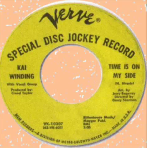 "Though the vocals on Kai Winding's version of ""Time Is On My Side"" were handled by well-known soul singers, they were only credited as ""Vocal Group"" on the label."