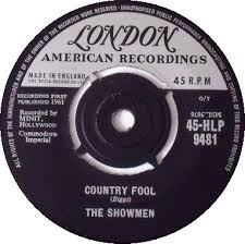 """Country Fool"" was issued in the UK, as shown on this single on the London American label."