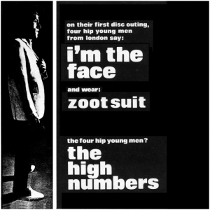 "Advertising for the Who's first single, though they were billed as the High Numbers when ""I'm the Face"" and ""Zoot Suit"" were paired on a July 1964 single."