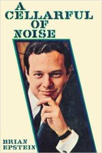 Brian Epstein's autobiography, ghost-written by Derek Taylor