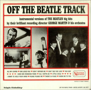 One of the LPs featuring George Martin's versions of hits by his most famous clients, the Beatles.