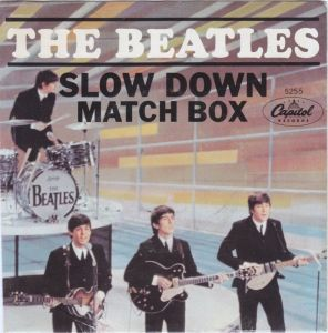 """Slow Down"" was released on a US single in 1964, and was (with its flipside, ""Matchbox"") a small American hit."