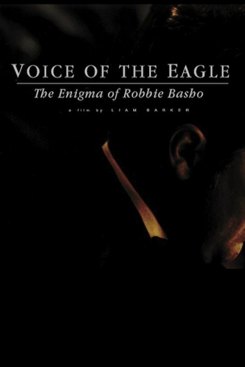 voice-of-the-eagle-the-enigma-of-robbie-basho-2015-us-poster