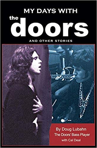 Doug Lubahn's book about the Doors, which includes a section specifically detailing his bass lines on the Doors tracks on which he played.